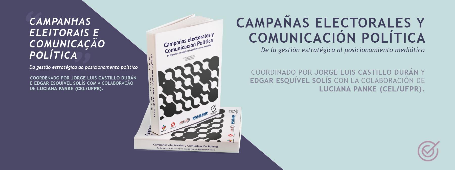 """Grupo de pesquisa """"Comunicação Eleitoral"""" da UFPR participa de E-Book sobre Campanhas Eleitorais na América Latina"""