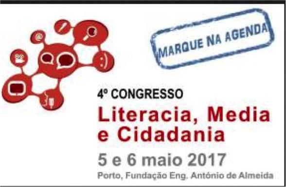Congresso Literacia, Media e Cidadania ocorre no Porto e recebe trabalhos