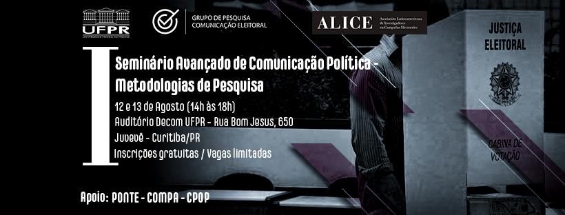 Inscrições abertas – I Seminário Avançado de Comunicação Política