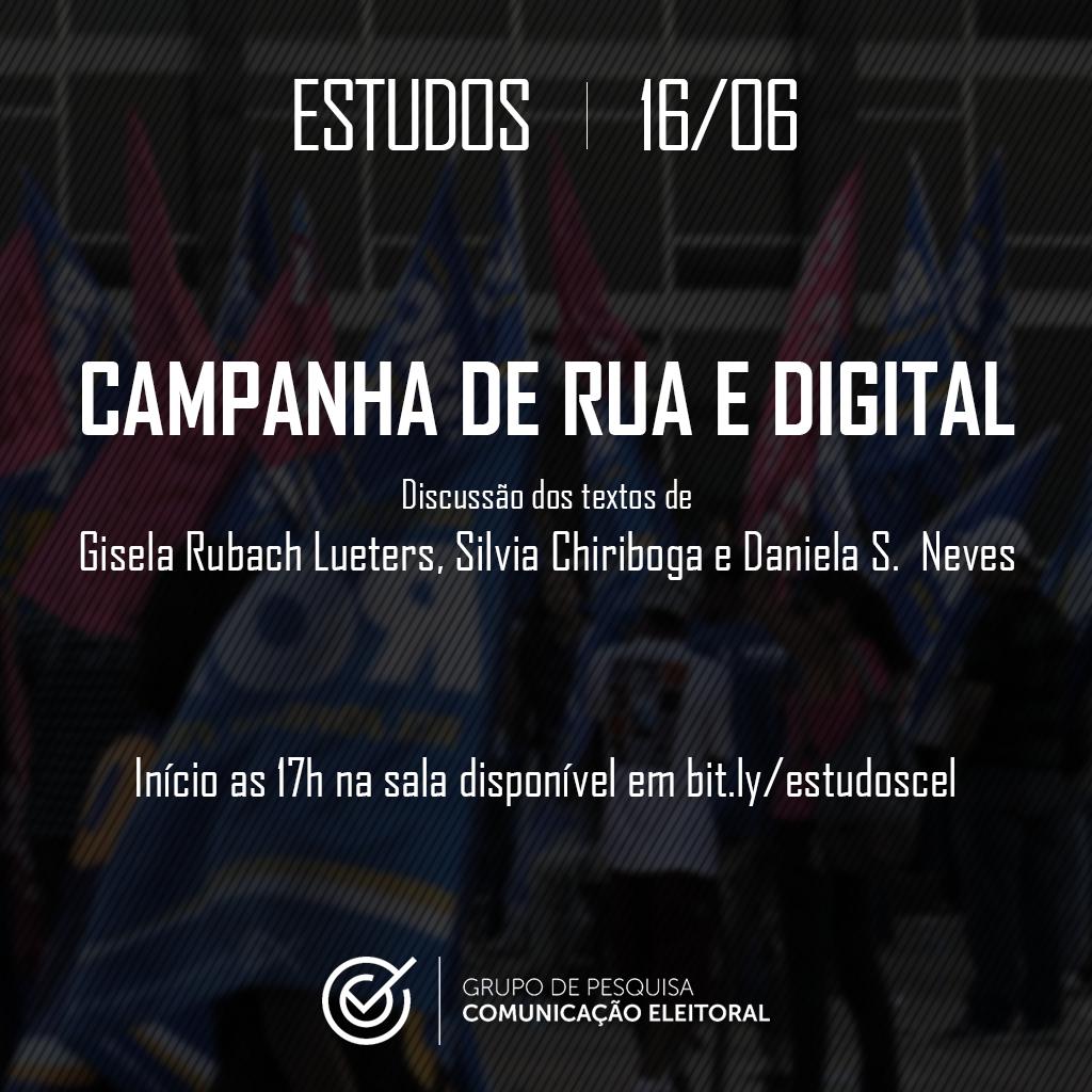 Estudos sobre Campanhas de Rua e Digital