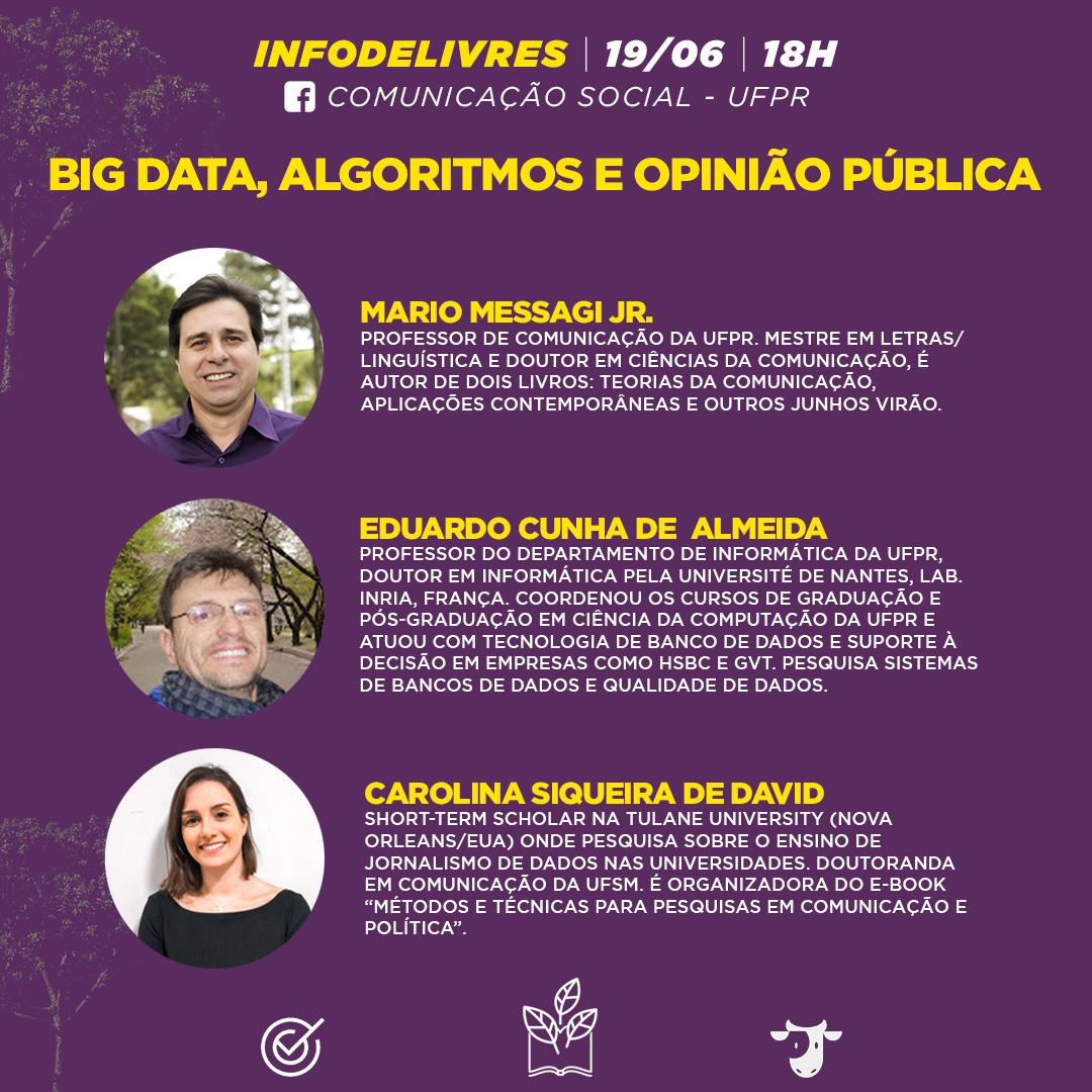 Big Data, Algorítimos e Opinião Pública são temas do InfoDeLivres