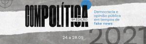 ESTÃO ABERTAS AS INCRIÇÕES PARA A 9ª EDIÇÃO DO COMPOLÍTICA